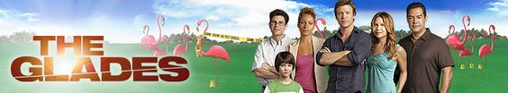 """The Glades"" banner 1"