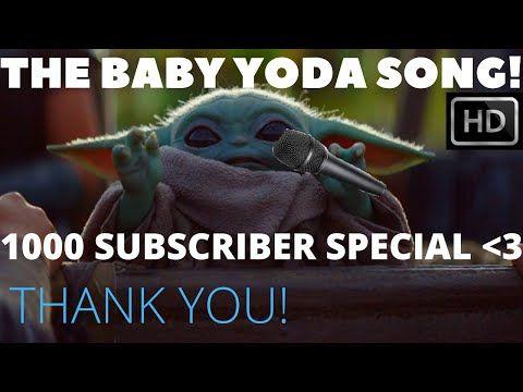 Baby Yoda Song 1k Subscriber Special Ft Episode 1 4 Of The Mandalorian Youtube Songs Yoda Mandalorian