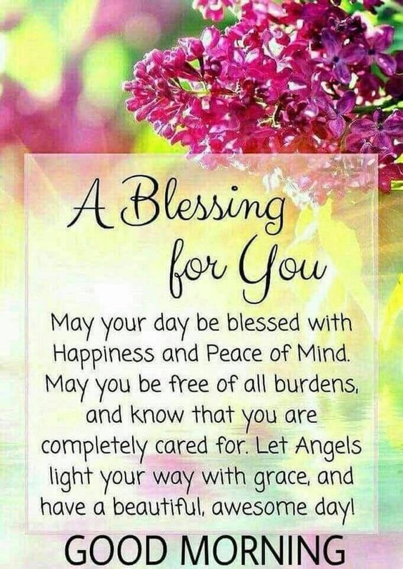 May Your Day Be Blessed With Happiness And Peace Of Mind May You