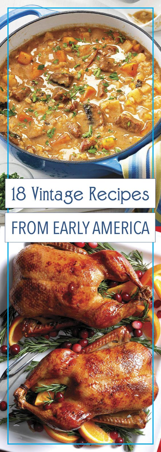 18 Vintage Recipes From Early America