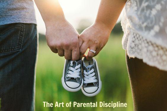 The Art of Parental Discipline