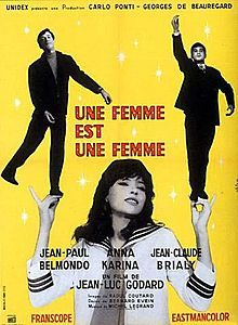 A Woman Is a Woman Film poster //  Directed by	Jean-Luc Godard  Produced by	Carlo Ponti  Georges de Beauregard  Written by	Jean-Luc Godard  Starring	Jean-Claude Brialy  Anna Karina  Jean-Paul Belmondo  Music by	Michel Legrand  Cinematography	Raoul Coutard  Editing by	Agnès Guillemot  Lila Herman  Release date(s)	6 September 1961  Running time	85 minutes  Country	France  Language	French
