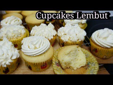 Resep Terbaru Cupcakes Lembut Tanpa Rahasia Dan Butter Icing Youtube Cupcake Kue Gula