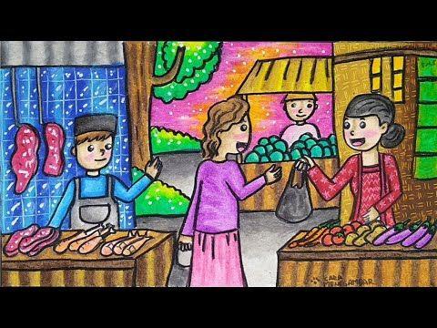 Cara Menggambar Dan Mewarnai Tema Pasar Tradisional Yang Bagus Dan Mudah Untuk Pemula Part 2 Youtube Kartun Cara Menggambar Gambar