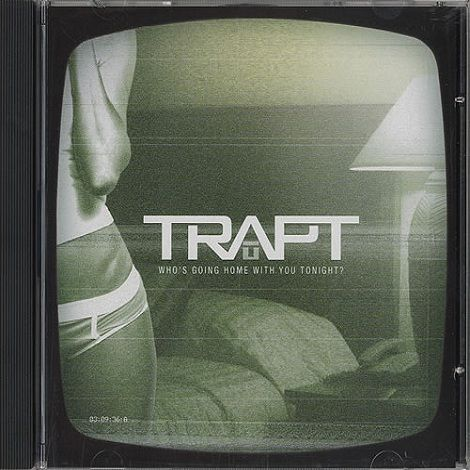 Trapt – Who's Going Home With You Tonight? (single cover art)