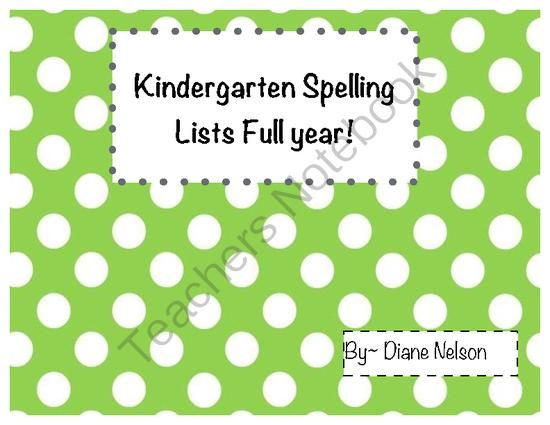 Kindergarten Spelling Lists Full Year from Crazy About Learning ...