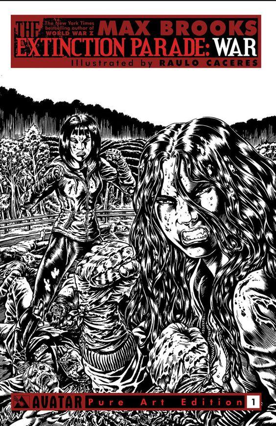 Extinction Parade: War #1 (Pure Art Cover) #Avatar #ExtinctionParade #War (Cover Artist: Raulo Caceres) Release Date: 7/25/2014