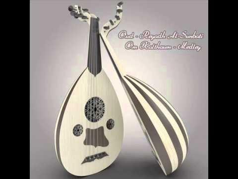 Reyadh Al-Sunbati 'Oud' - Medley - Om Kalthoum