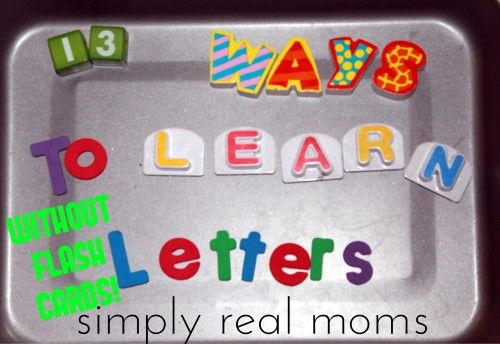 13 Ways to Learn Letters Without Flash Cards!  - These are also great artic ideas as well.