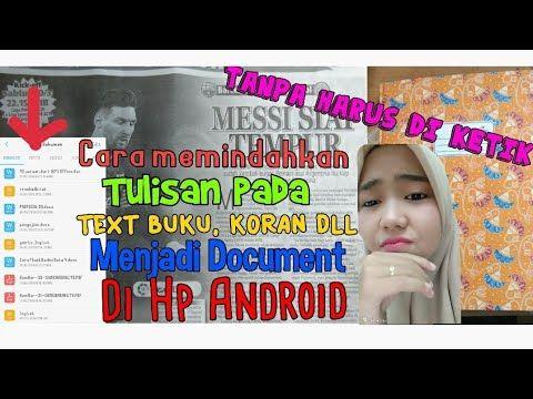 Cara Memindahkan Tulisan Foto Text Menjadi Document Dengan Hp Cepat Dan Mudah Tanpa Diketik Youtube Tulisan Youtube