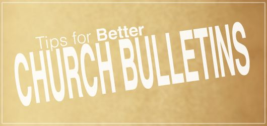 Tips For Better Church Bulletins | SeanAmster.com {kf}