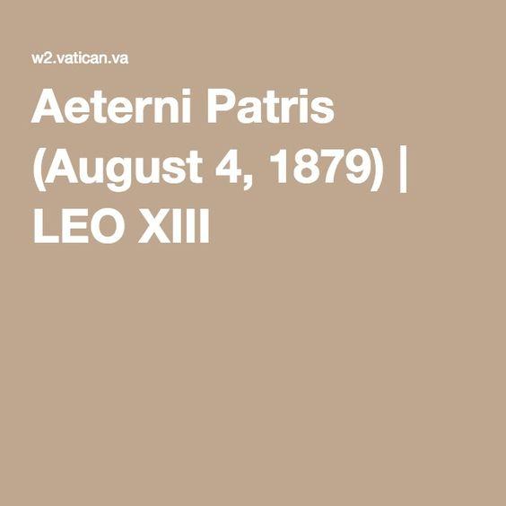 Aeterni Patris (August 4, 1879) | LEO XIII