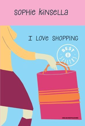 """""""I love shopping"""" (#1) by Sophie Kinsella"""