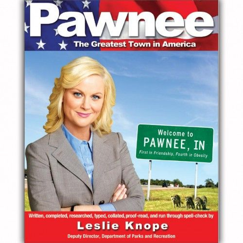 Pawnee: The Greatest Town in America (Paperback) Book  i think i need this. who is with me