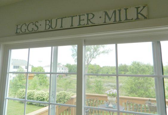 Fern Creek Cottage: Eggs-Butter-Milk Sign