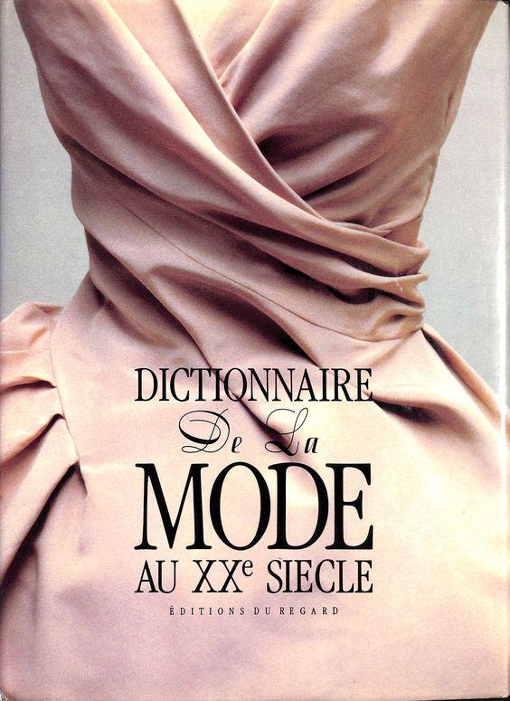 Dictionary De La Mode Au XXe Siecle