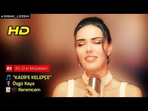 Ozgu Kaya Kadife Kelepce Kimse Bilmez Youtube Kadife Soundtrack Youtube