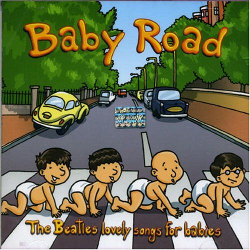 Baby Road-the Beatles Lovely Songs For Babies