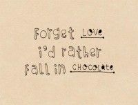 Chocolate Quotes  The Quotes Tree