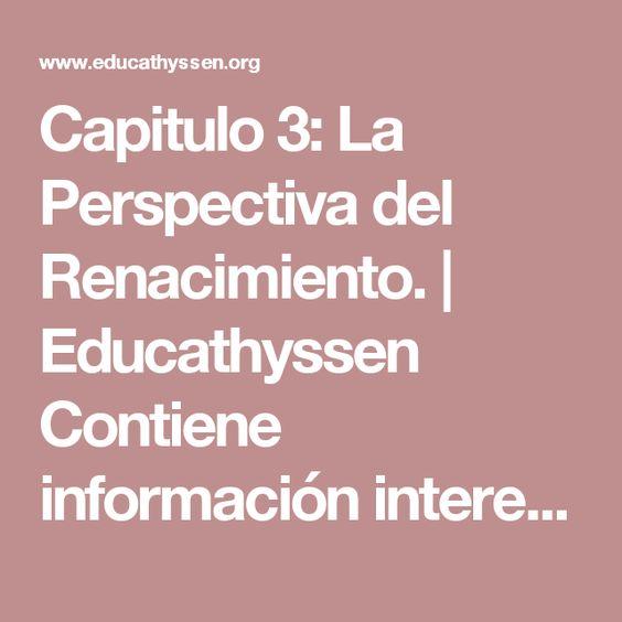 Capitulo 3: La Perspectiva del Renacimiento.   Educathyssen Contiene información interesante para el tema de la pintura renacentista. #Renacimiento italiano #pintura renacentista #estudio de la perspectiva