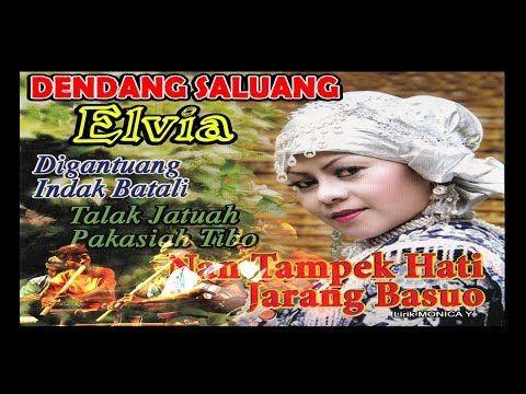 Full Album Dendang Saluang Minang Elvia Digantuang Indak