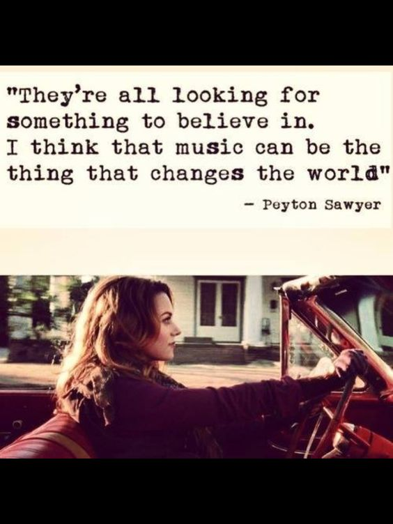 One Tree Hill Quotes. Peyton Sawyer. Hilary Burton