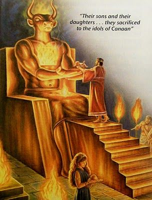 Ancient Baal worship when children were sacrificed to the god by flames. Today's baby sacrifices are to the god of self.: