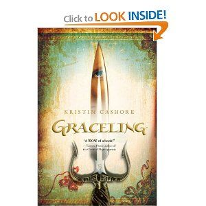 Graceling- a really good book but probably for older readers: 8th and up