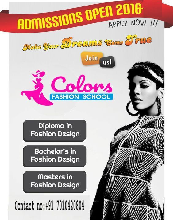 Colors Institute Of Fashion Technology Provides Diploma Undergraduate And P Fashion Designing Course Diploma In Fashion Designing Fashion Designing Institute