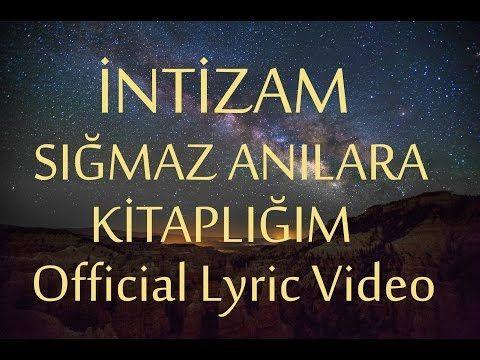 Intizam Sigmaz Anilara Kitapligim Official Lyric Video Yenicag Youtube Youtube Anilar Instagram