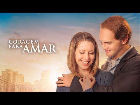 Coragem Para Amar 2019 Filme De Romance Lancamento Completo