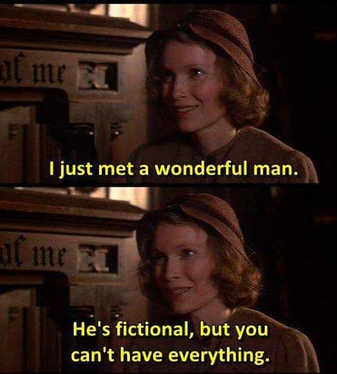 I met a wonderful man. He's fictional, but you can't have everything.: