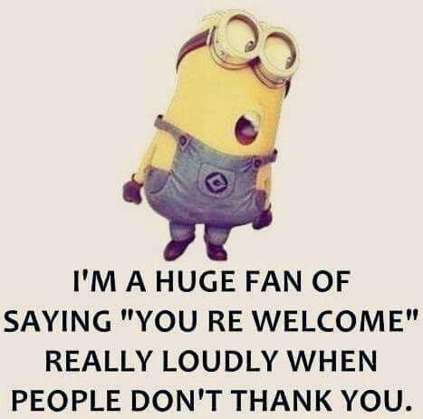 """I'm a huge fan of saying """"you're welcome"""" 