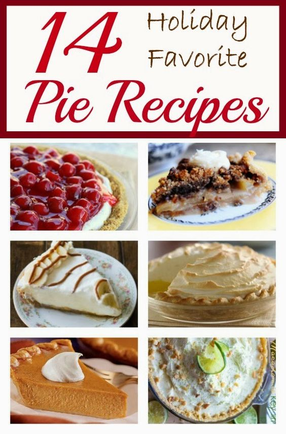 Fourteen Holiday Favorite Pies - Every one has great reviews!