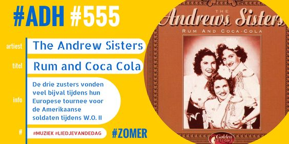 #ADH #555 #liedjevandedag  Rum and Coca-Cola | The Andrew Sisters  ♫♫♫