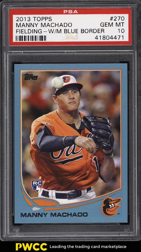 2013 Topps Blue Border Manny Machado Rookie Rc 270 Psa 10 Gem Mint Pwcc Psa10 Sportscard Baseball Cards For Sale Baseball Cards Cards