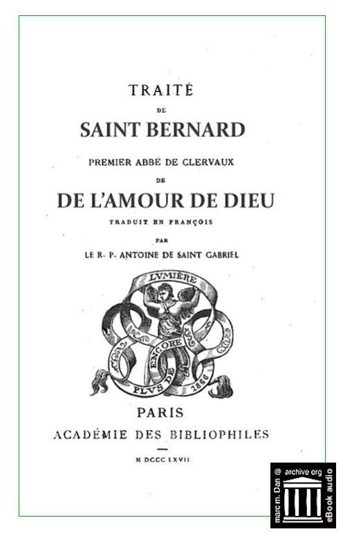 Traite De L Amour De Dieu Saint Bernard Antoine De Saint Gabriel M M Dan Free Download Borrow And Streaming Internet Archive Saint Robert Beatitudes Saint Benoit