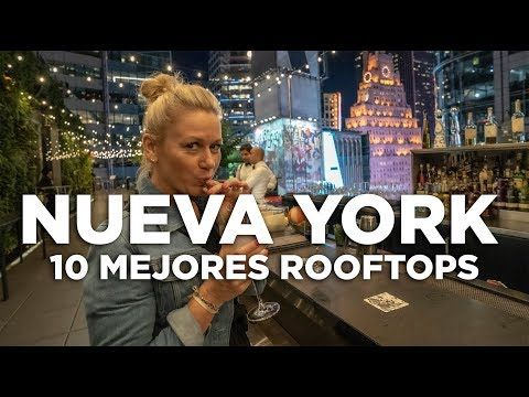 Los 10 Mejores Rooftops De Nueva York Molaviajar Youtube Nueva York Mapa De Manhattan Mapa Nueva York