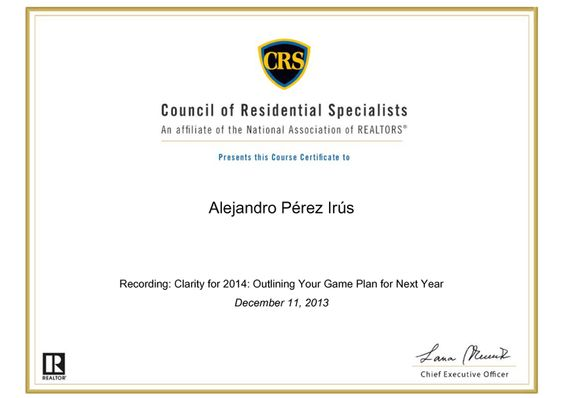 2013 Diploma Formación CRS REALTORS Education Educación Inmobiliaria Reconocimientos de Alejandro Pérez Irús AlejandroPI Outlining Your Game Plan Next Year