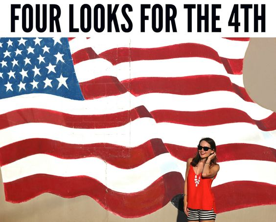 Four Looks for the 4th
