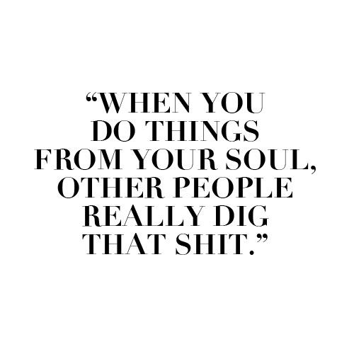 : People Dig, Inspirational Quote, Words Of Wisdom, Ya You, Soul Work, So True, True Dat, Wise Words
