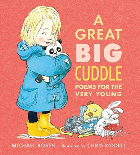 A Great Big Cuddle: Poems for the Very Young by Michael Rosen- Children's Literature Collection 823 ROS(GRE)