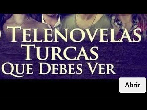 Como Y Donde Ver Novelas Turcas En Español Youtube Series Y Novelas Series Completas En Español Novelas