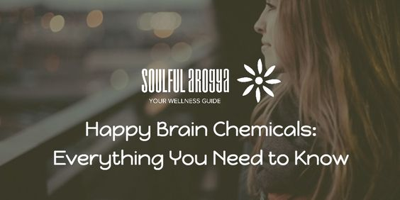 Happy Brain Chemicals: Everything You Need to Know