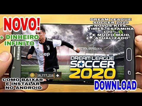 Novo Dream League Soccer 2020 Com Dinheiro Ilimitado Novos Kits