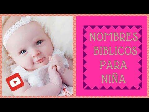 Nombres Biblicos Para Niña Bonitos Nombres Biblicos Para Niña Youtube Nombres De Niño Biblicos Nombres Para Bebes Biblicos Nombres Bíblicos