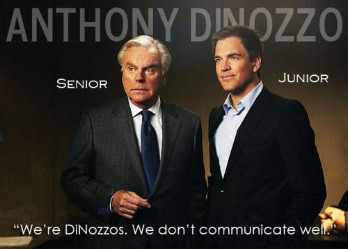 Anthony DiNozzo - Senior & Junior a/k/a Robert Wagner & Michael Weatherly