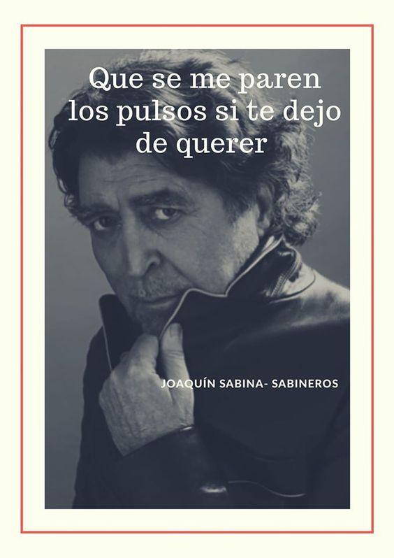 Pin De Cartas Despeinadas En Joaquín Sabina Joaquín Sabina Sabinas