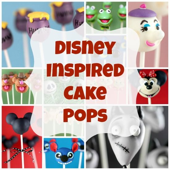 Disney You Re Amazing: 24 Amazing Cake Pops Inspired By Disney Characters
