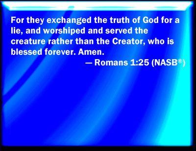 romans 1   Romans 1:25 Bible Verse Slides